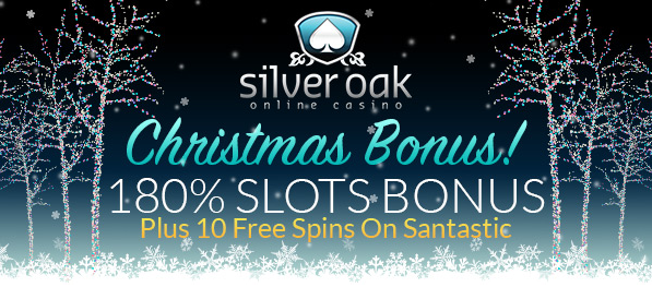 Silver Oak Casino Christmas Bonus
