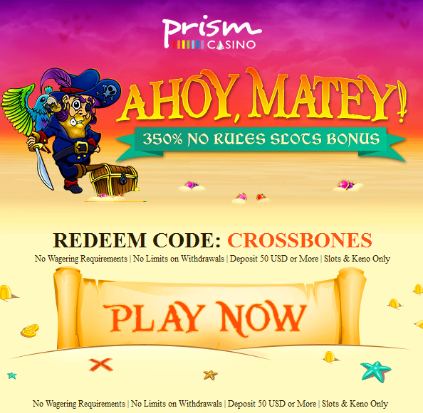 January 2016 Free No Rules Slots Bonus Prism Casino