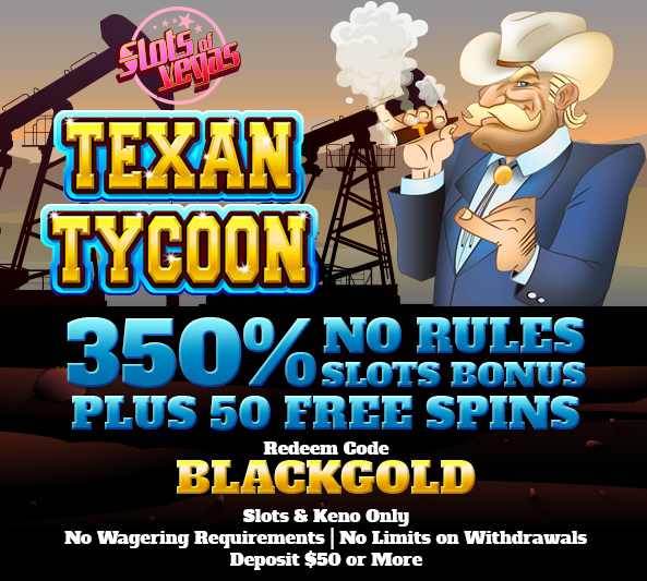 Texan Tycoon Slot Bonuses Slots of Vegas Casino