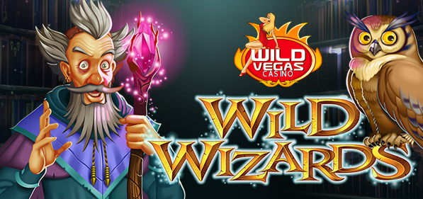 Wild Vegas Casino Wild Wizards Slot Bonuses