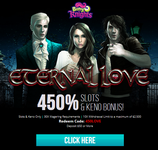 Eternal Love Slot Bonus Bingo Knights Casino