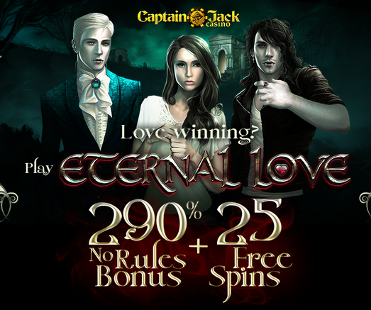 Captain Jack Casino Bonuses Eternal Love Slot
