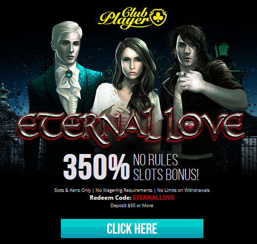 Club Player Casino Eternal Love Slot No Rules Bonus