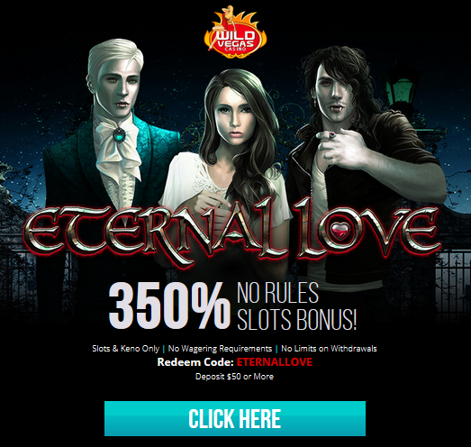 Wild Vegas Casino Eternal Love Slot No Rules Bonus