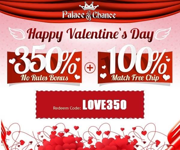 Valentines Day Bonuses Palace of Chance Casino