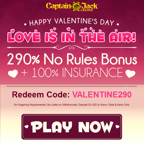Captain Jack Casino Valentines Day Bonuses