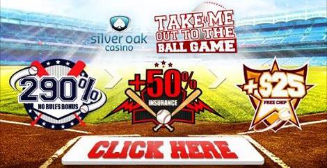 Silver Oak Casino Baseball Bonuses