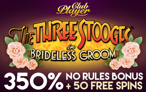 Club Player Casino Three Stooges Brideless Groom Slot Bonuses
