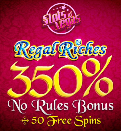 Slots of Vegas Casino Regal Riches Slot Bonuses