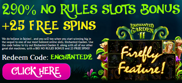 Bonuses to Play the Enchanted Garden 2 Slot